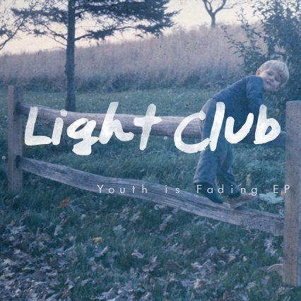 Light Club Youth is Fading