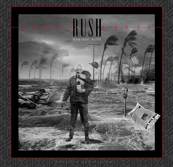 Album artwork for Rush Permanent Waves 40th Anniversary