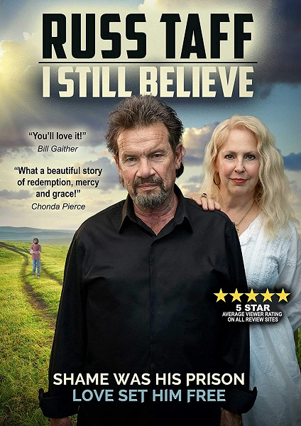 Russ Taff I Still Believe Documentary