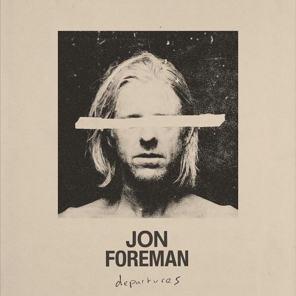 Jon Foreman Departures Album Art