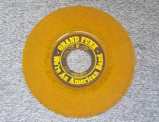Vinyl Record Single for Grand Funk Railroad We're an American Band