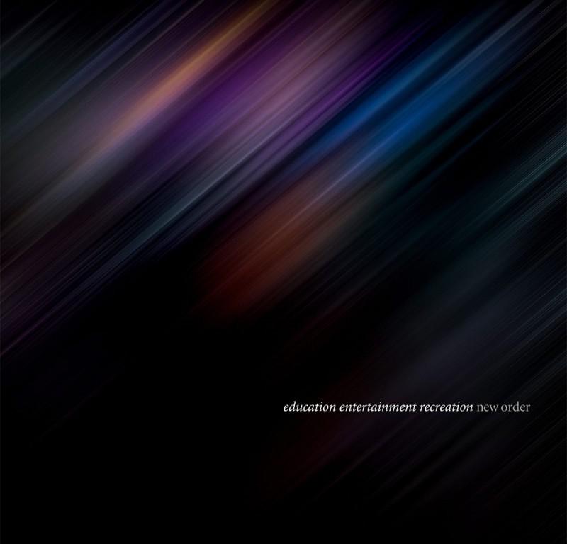 Album cover for New Order Education, Entertainment, Recreation