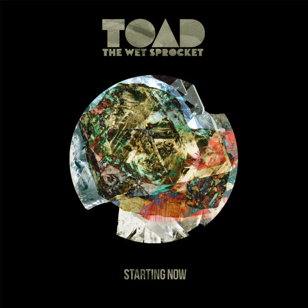 Album art for Toad the Wet Sprocket Starting Now